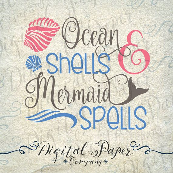 This is a digital download of Ocean Shells & Mermaid Spells cutting file adorned with a couple of shells and of course, a mermaid tail! These