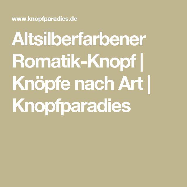 Altsilberfarbener Romatik-Knopf | Knöpfe nach Art | Knopfparadies