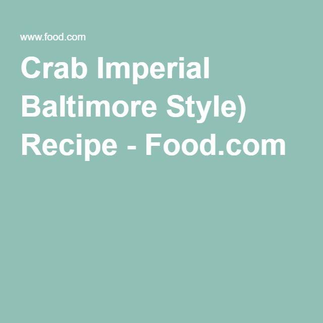 Crab Imperial Baltimore Style) Recipe - Food.com