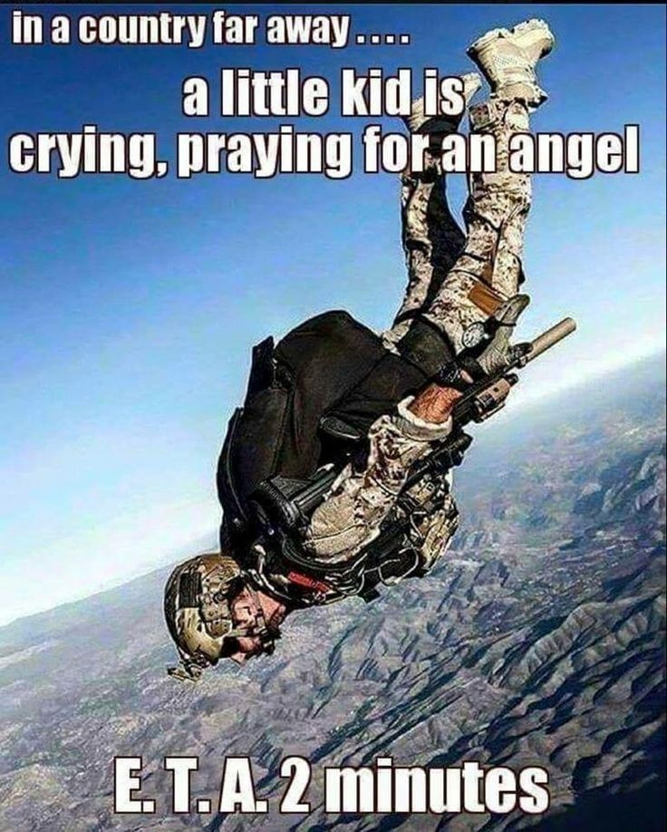 Hope she understands Angels wait until darkness after they hump the rest of the way in.....