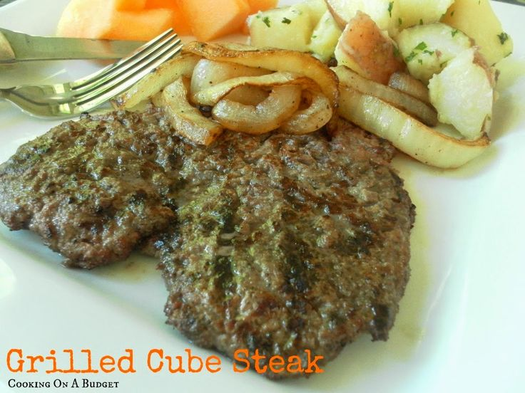 Grilled Cube Steak, from Cooking on a Budget.  - Must try.