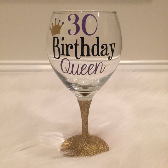Hey, I found this really awesome Etsy listing at https://www.etsy.com/listing/238314813/30th-birthday-queen-wine-glass-birthday