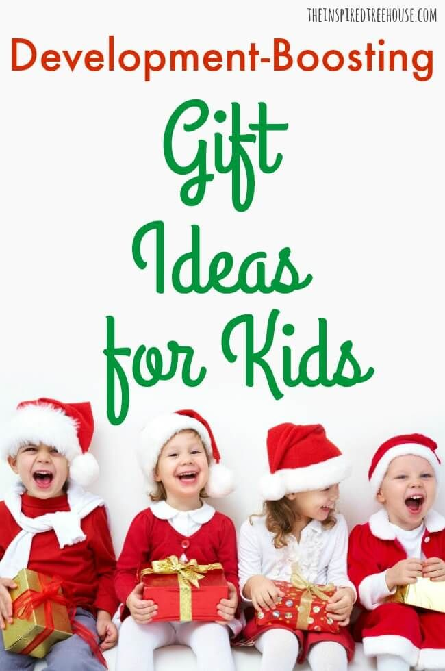 The Inspired Treehouse These Fun Gift Ideas For Kids Are More Than Just Fun They Also Support Healthy Development