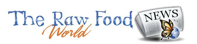The Raw Food World News