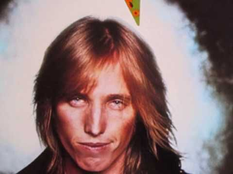 Tom Petty - I Won't Back Down-I love Tom Petty and the Hearbreakers. They are one of my favorite bands