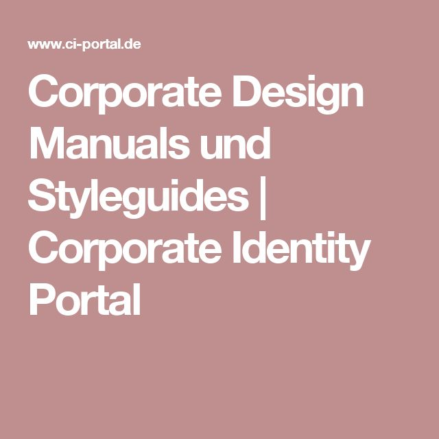 Corporate Design Manuals und Styleguides | Corporate Identity Portal