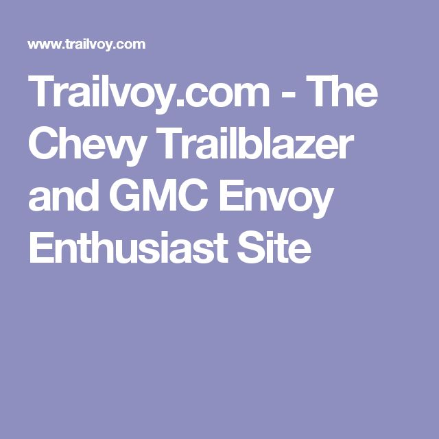 Best 20 Chevy Trailblazer Ideas On Pinterest C10 Chevy