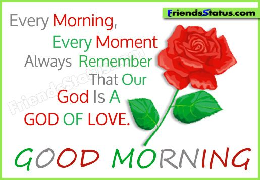 godly photes and sayings | Good morning god quotes – God is a GOD OF LOVE