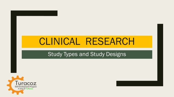 #TuracozSkillDevelopmentProgram helps you to understand the #BasicFramework of a #ClinicalTrial by providing an overview of the different #StudyTypes and their various #StudyDesigns.