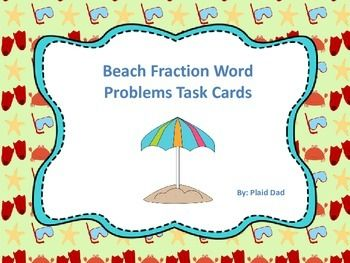 Beach Fraction Word Problems Task Cards is a collection of 28 beach-related tasks. The 28 tasks all involve operations with fractions.  $ #PlaidDad #Beach #WordProblems #Fractions #TaskCards  https://www.teacherspayteachers.com/Product/Beach-Fraction-Word-Problem-Task-Cards-1765585