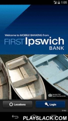 First Ipswich Mobile Banking  Android App - playslack.com , First Ipswich Mobile Banking is a free service that allows you to access your First Ipswich Bank accounts from your mobile device. Services include viewing your account balances and transaction history, making deposits by check, receiving account alerts, transferring money between accounts, and paying bills.To enable Mobile Banking, you must first be enrolled in First Ipswich's Online Banking service. For more information visit…