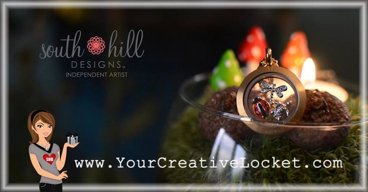 #SouthHillDesigns, #YourCreativeLocket