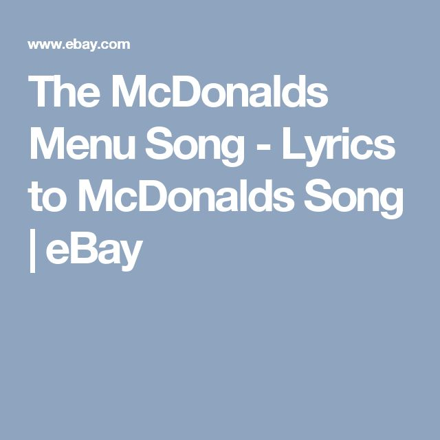 The McDonalds Menu Song - Lyrics to McDonalds Song   eBay