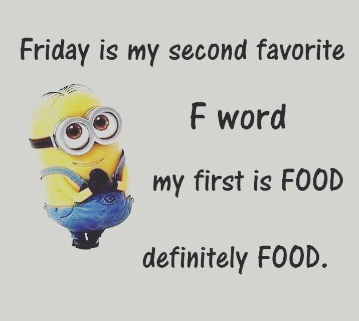 Friday Its Friday Quotes Friday Motivational Quotes Friday Humor