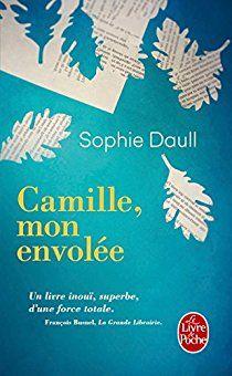Camille, mon envolée par Sophie Daull