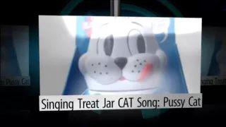 Singing Treat Jar CAT Song: Pussy Cat - YouTube