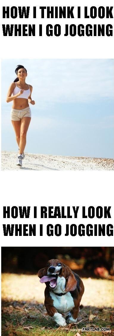 How I Think I Look When I Go Jogging