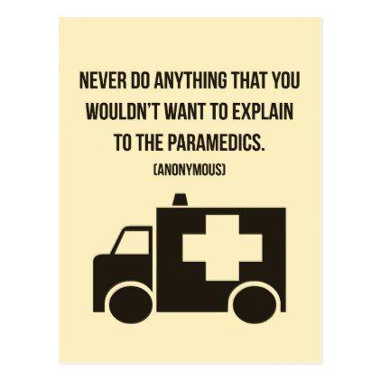 #funny - #'...Paramedics' funny quote postcard