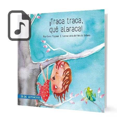 Descargar gratis Audiolibro Traca Traca, Que Alaraca escrito por Paz Corral año 2013 en formatos WMA - MP4 - FLAC - WAV - MP3 - MPEG4