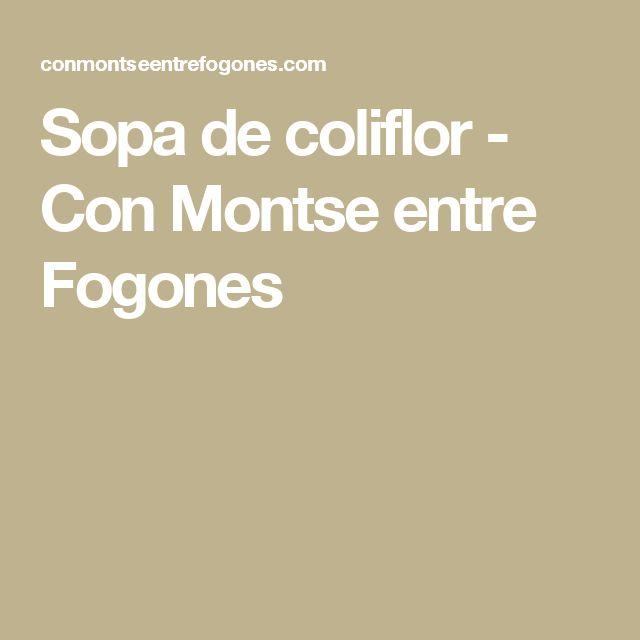 Sopa de coliflor - Con Montse entre Fogones