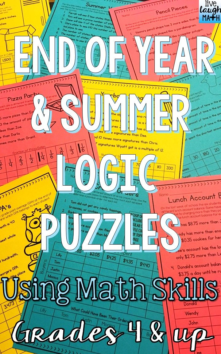 Ten End of Year and Summer Math Logic Puzzles for students to practice critical thinking and basic math skills! Use as an end of year enrichment activity for early finishers, a cooperative learning activity, or a math center.