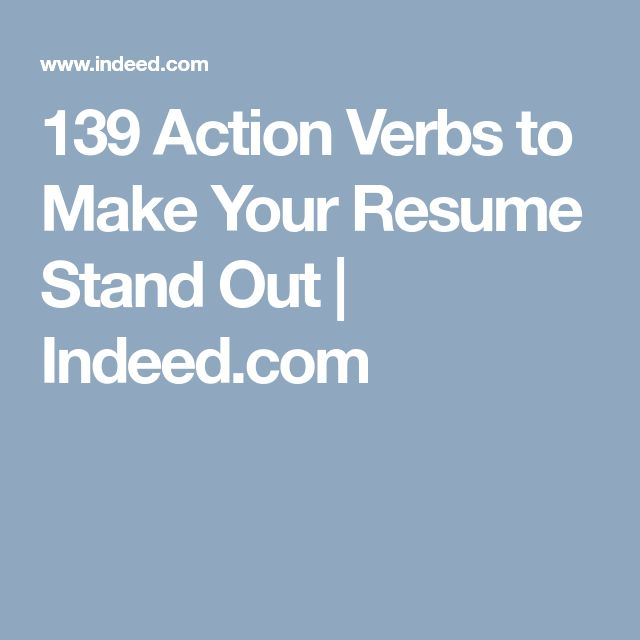 139 Action Verbs to Make Your Resume Stand Out | Indeed.com