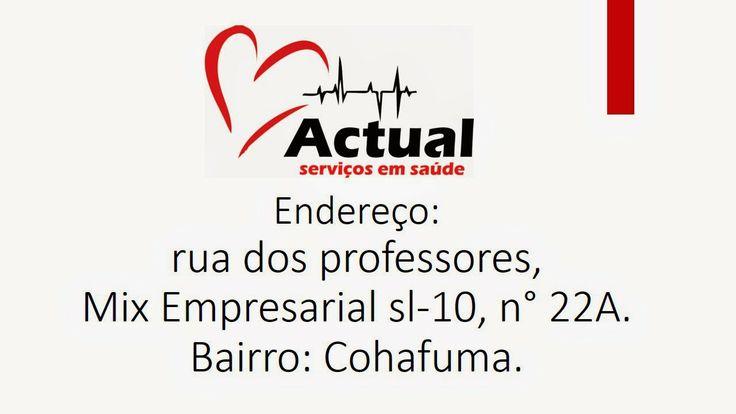 ACTUAL SERVIÇO EM SAÚDE: # ENDEREÇO #