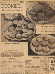 Cookie recipes from different eras. My favorites are Cinnamon Jumbles from the 1890's!