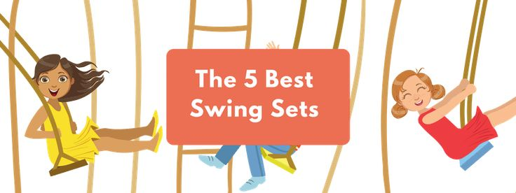 The 5 Best Swing Sets