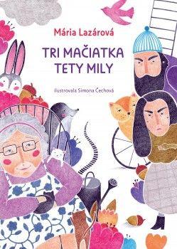 Tri mačiatka tety Mily (Mária Lazárová) [SK] Kniha
