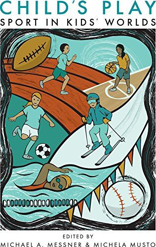 Child's Play: Sport in Kids' Worlds (Critical Issues in Sport and Society):   <DIV>Is sport good for kids? When answering this question, both critics and advocates of youth sports tend to fixate on matters of health, whether condemning contact sports for their concussion risk or prescribing athletics as a cure for the childhood obesity epidemic. <I>Child's Play</I> presents a more nuanced examination of the issue, considering not only the physical impacts of youth athletics, but its ps...