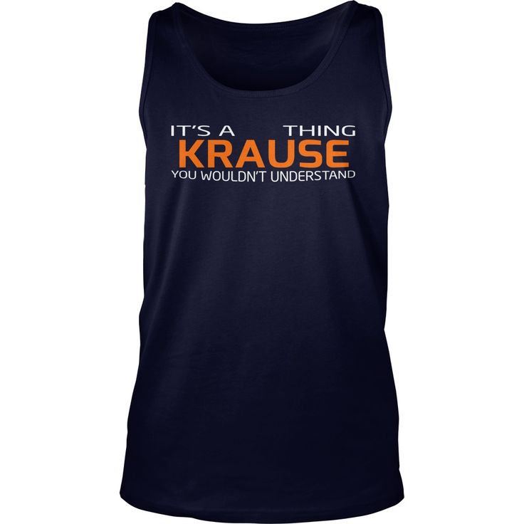 Funny Tshirt For KRAUSE #gift #ideas #Popular #Everything #Videos #Shop #Animals #pets #Architecture #Art #Cars #motorcycles #Celebrities #DIY #crafts #Design #Education #Entertainment #Food #drink #Gardening #Geek #Hair #beauty #Health #fitness #History #Holidays #events #Home decor #Humor #Illustrations #posters #Kids #parenting #Men #Outdoors #Photography #Products #Quotes #Science #nature #Sports #Tattoos #Technology #Travel #Weddings #Women
