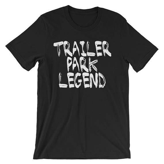 Trailer Park Legend Funny Redneck Unisex short sleeve t-shirt
