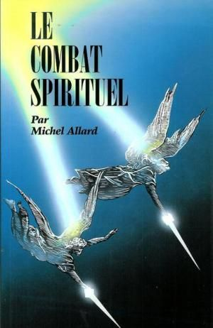 **** Le Combat Spirituel: Allard, Michel ****