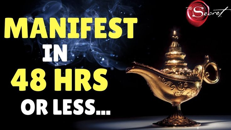 MANIFEST WHAT YOU WANT IN 48 HOURS (law of attract…