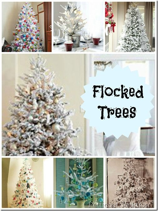 75 best christmas trees images on pinterest christmas decor flocked christmas tree collage petticoat junktion solutioingenieria Image collections
