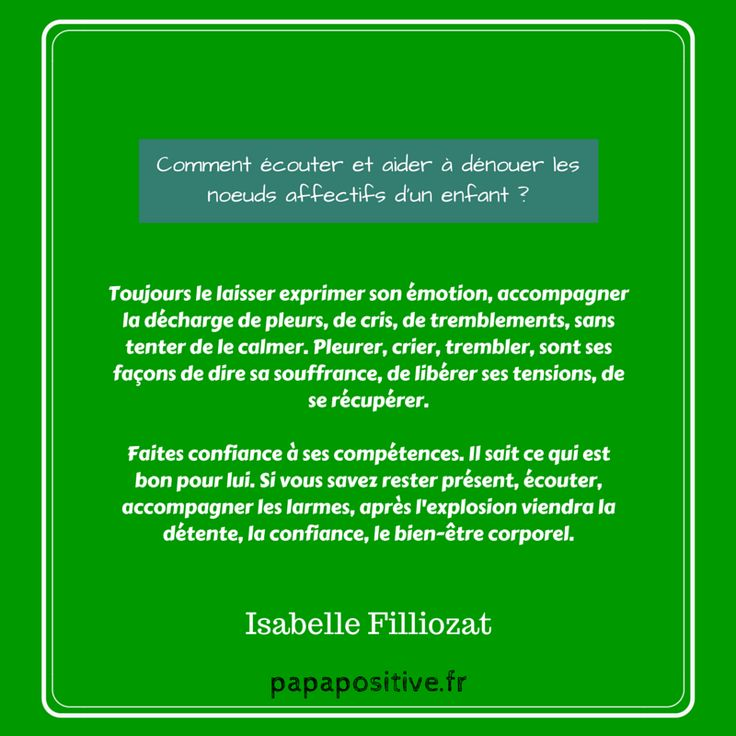 J'aime beaucoup cette citation d'Isabelle Filliozat à propos de l'écoute émotionnelle.