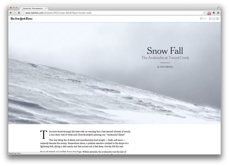 Interactive Visual Journalism http://www.nytimes.com/projects/2012/snow-fall/#/?part=tunnel-creek