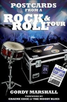 Postcards From a Rock & Roll Tour is drummer Gordy Marshall's witty & wry take on life on the road touring with legendary rock band The Moody Blues.  Part memoir, part travelogue, it's a candid, unexpected & often hilarious account of what it's like to travel around the world playing to sell-out audiences, living out of a suitcase and spending days & days on a tour bus.  Postcards From a Rock & Roll Tour gives a rare insight into the reality of life as a travelling musician.