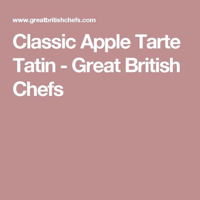 Classic Apple Tarte Tatin - Great British Chefs
