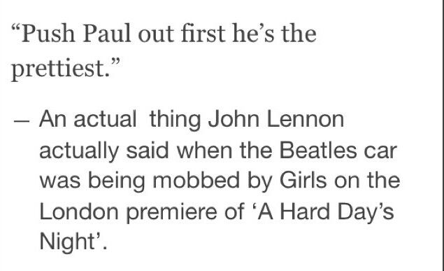 Paul: *holds finger up to try and argue but then realizes he most definitely will always be the prettiest heck yea I am John*