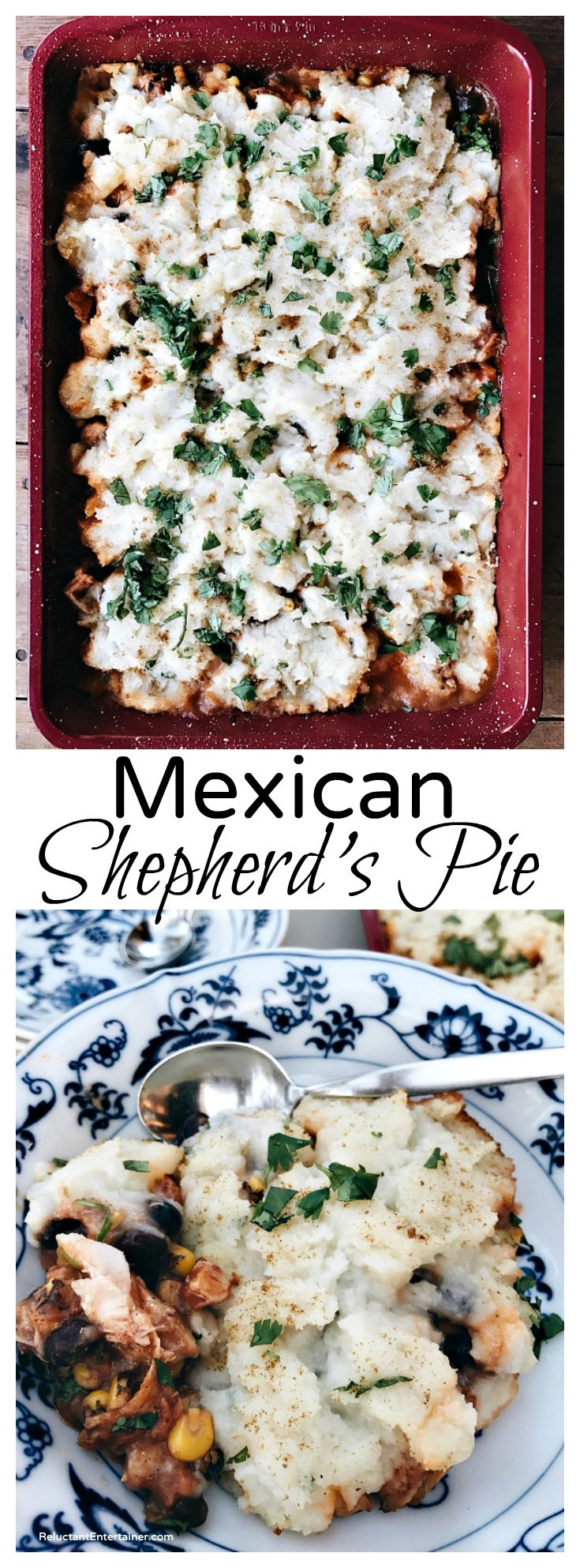 Mexican Shepherd's Pie Recipe made with leftover mashed potatoes at ReluctantEntertainer.com