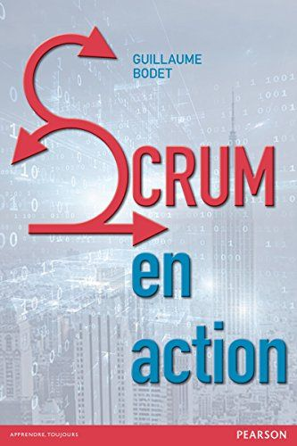 Scrum en action par [Bodet, Guillaume]