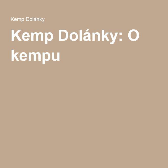 Kemp Dolánky: O kempu