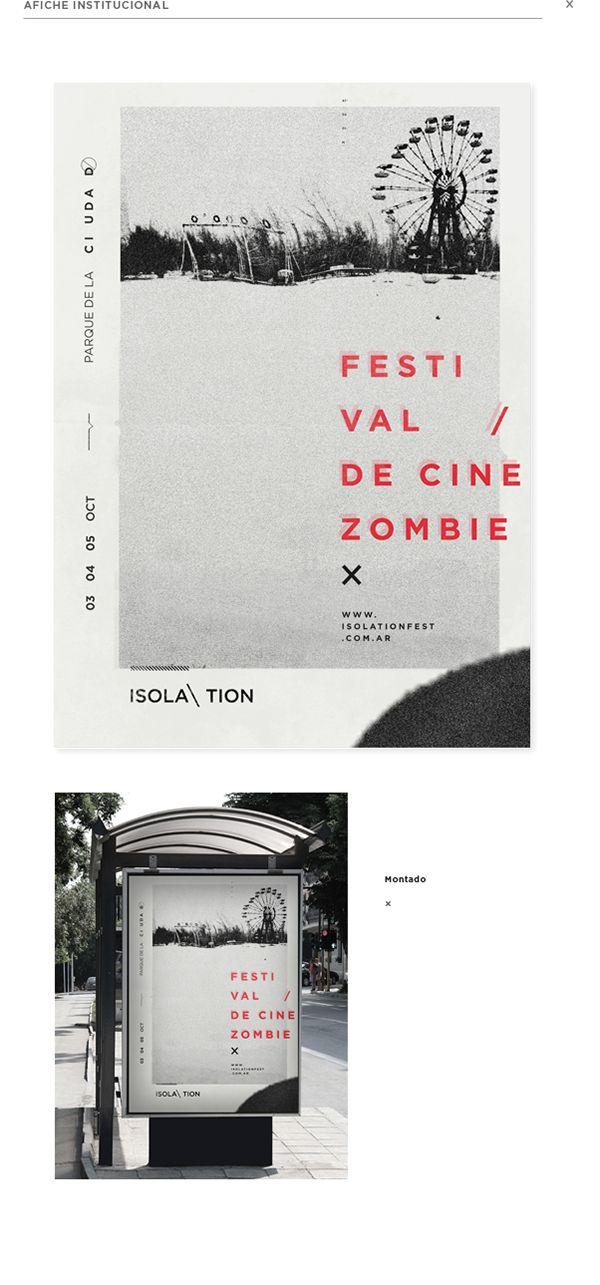 / Sistema de Alta ComplejidadDiseño gráfico de ISOLATION - Festival de cine zombie ficticio.Diseño Gráfico 3 / Cátedra Gabriele / 2014 / Universidad de Buenos Aires / Argentina//Entire design for a fictional festival of zombie films.Project for Unive…