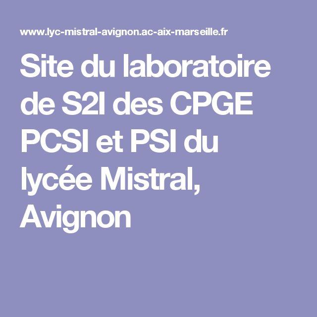 Site du laboratoire de S2I des CPGE PCSI et PSI du lycée Mistral, Avignon