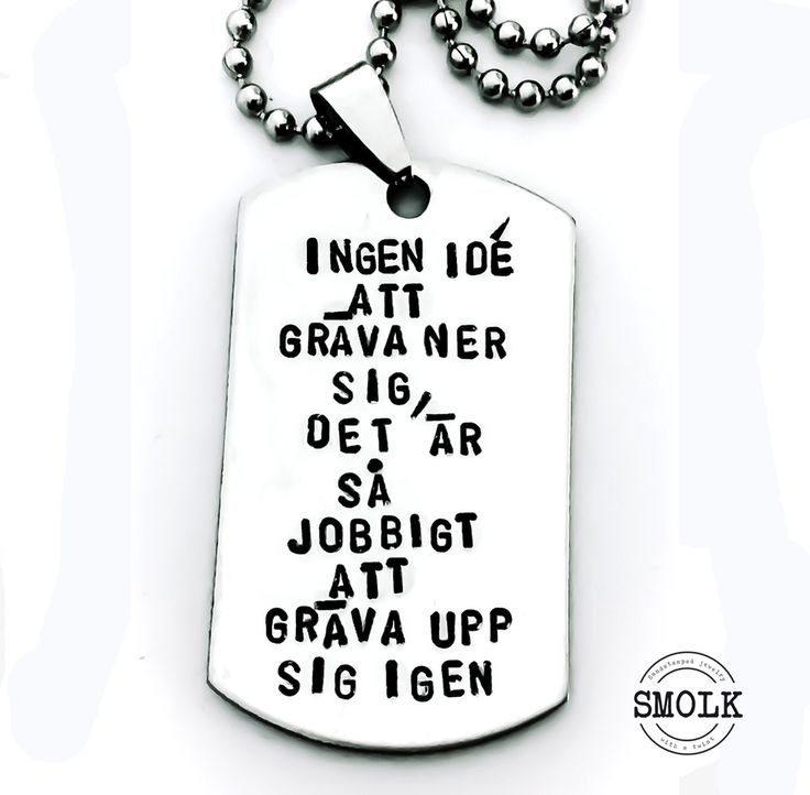 Ingen idé att gräva ner sig, det är så jobbigt att gräva upp sig igen. via SMOLK -Handstamped jewelry with a twist. Click on the image to see more!