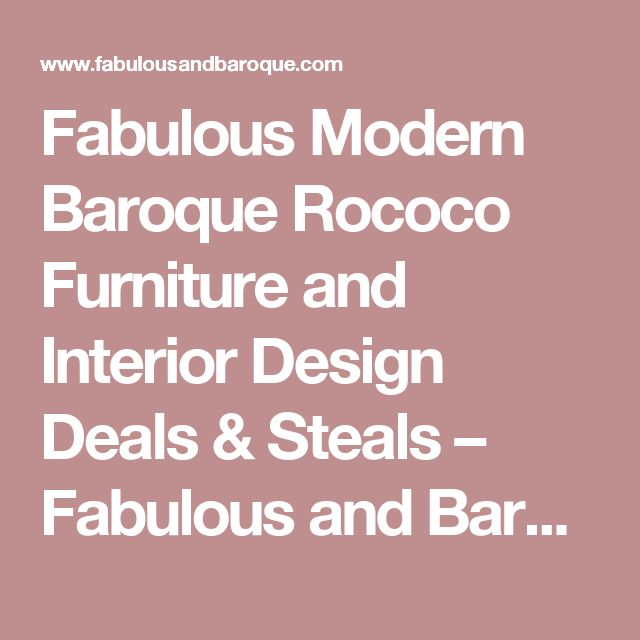 25 Best Ideas About Modern Baroque On Pinterest Baroque Furniture Baroque Mirror And French