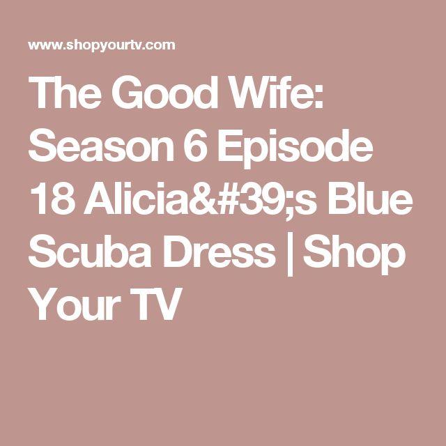 The Good Wife: Season 6 Episode 18 Alicia's Blue Scuba Dress | Shop Your TV