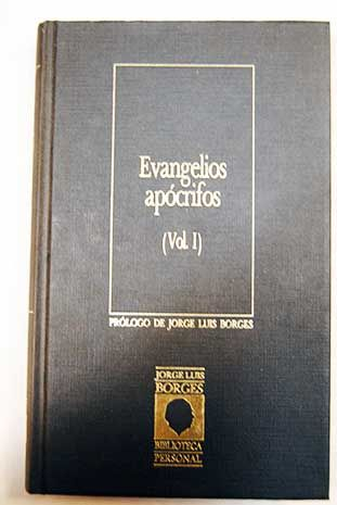 Evangelios apócrifos vol 1/VV.AA.
